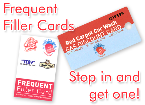 We have frequent filler cards! Stop in and get one.